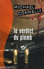 Le verdict du plomb // Michael CONNELLY // Collection Thriller // Suspense