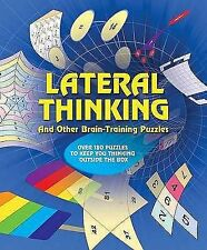 Lateral Thinking Puzzles: Over 170 Puzzles to Keep You Thinking Outside the Box