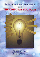 An Introduction to Economics and the Creative Economy by Eduardo Pol, Peter Car…