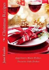 In the Kitchen Cooking: Christmas Recipes : Appitzers, Main Dishes,Desserts,...