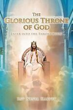 The Glorious Throne of God : Enter into the Throne Room by Rev Nesta Harvey...