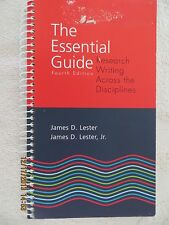 The Essential Guide : Research Writing Across the Disciplines by James D....