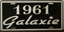 METAL LICENSE PLATE 1961 61 GALAXIE FORD 352 390 428 500 RAT ROD GASSER POLICE