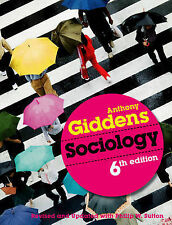 Sociology by Anthony Giddens - 6th Edition, Revised & Updated