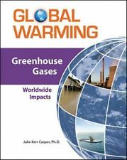 Greenhouse Gases: Worldwide Impacts (Global Warming (Facts on File))
