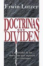 Doctrineas Que Dividen : Un Estudio de las Doctrinas Que Separan a los...