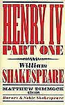 Barnes and Noble Shakespeare: Henry IV Part One by William Shakespeare 1st PB Ed
