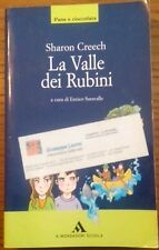 La Valle dei Rubini - Sharon Creech