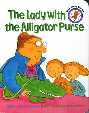 THE LADY WITH THE ALLIGATOR PURSE - MARY ANN HOBERMAN - BOARD BOOK EC