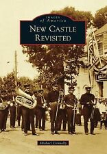 New Castle Revisited by Michael Connolly (2014, Paperback)