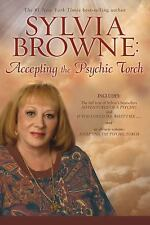 Accepting the Psychic Torch by Sylvia Browne (2009, Paperback)