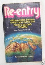 RE-ENTRY PROPHECY 2ND COMING John Wesley White 1971