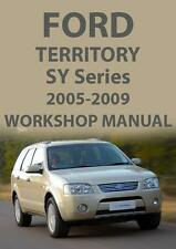 FORD TERRITORY SY SERIES WORKSHOP MANUAL: 2005-2009