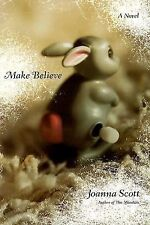 Make Believe by Joanna Scott (Signed First edition)