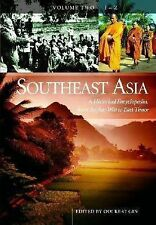 Southeast Asia: A Historical Encyclopedia, From Angkor Wat to East Timor (3 Volu