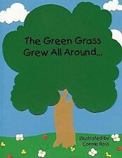 The Green Grass Grew All Around by Connie Ross (2010, Paperback)