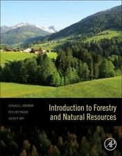 Introduction to Forestry and Natural Resources by Grebner, Donald L., Bettinger