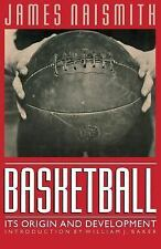 Basketball : Its Origin and Development by James Naismith (1996, Paperback)