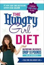 The Hungry Girl Diet: Big Portions. Big Results. Drop 10 Pounds in 4 W-ExLibrary