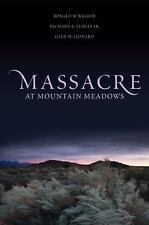 NEW Massacre at Mountain Meadows Ronald W. Walker Hardcover Book