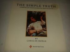 "Chris De Burgh -  ""The Simple Truth (Campaign For Kurdish Refugees)""  7"" (1991)"