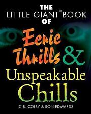The Little Giant Book of Eerie Thrills & Unspeakable Chills