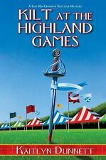 A Liss MacCrimmon Mystery: Kilt at the Highland Games 9 by Kaitlyn Dunnett...