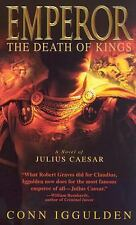 The Death of Kings (Emperor, Book 2) by Conn Iggulden