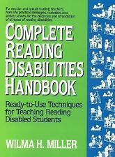 Complete Reading Disabilities Handbook: Ready-to-Use Techniques for Teaching Rea
