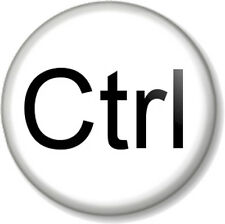 "Ctrl - Control Keyboard 25mm 1"" Pin Button Badge Control Alt Delete PC Computer"