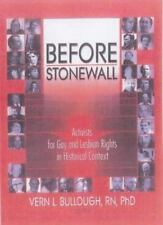 Before Stonewall: Activists for Gay and Lesbian Rights in Historical Context Ha