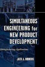 Simultaneous Engineering for New Product Development : Manufacturing...