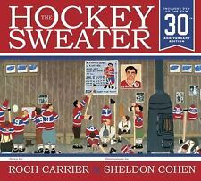 Hockey Sweater, Anniversary Edition by Roch Carrier c2014, NEW Hardcover