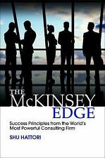 The Mckinsey Edge : Success Principles from the Worlds Most Powerful...