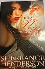 The Ten Year Date : Sex, Secrets, and Lies (2007, Hardcover)     S
