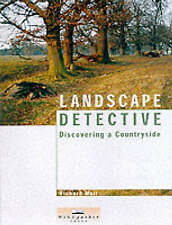 Landscape Detective: Discovering a Countryside by Richard Muir (Paperback, 2001)