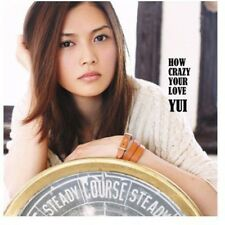 How Crazy Your Love - Yui (2011, CD NEUF)
