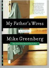 My Father's Wives by Mike Greenberg (2015, Hardcover) - SIGNED with COA