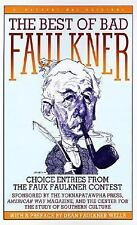 The Best of Bad Faulkner: choice entries from the faux faulkner contest, , 01561