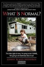 What Is Normal? by Ginny Scales Medeiros (2015, Paperback)