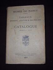 Musée de Nancy - Tableaux, dessins, statues & bas-reliefs - Catalogue descriptif