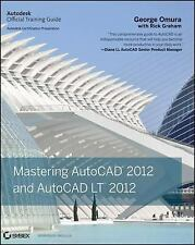 Mastering AutoCAD 2012 and AutoCAD LT 2012 by George Omura (2011)