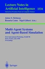 Multi-Agent Systems and Agent-Based Simulation: First International Workshop, MA