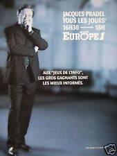 PUBLICITÉ EUROPE 1 JACQUES PRADEL TOUS LES JOURS 16H30 - 18H JEUX DE L'INFO