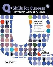 Q - Skills for Success - Listening and Speaking No. 4 by Robert Freire and Tamar