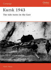 Osprey Campaign WW2 Kursk 1943 Tide turns in the East illustrated 1992 vgc