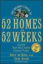 The Insider's Guide to 52 Homes in 52 Weeks: Acquire Your Real Estate Fortune To