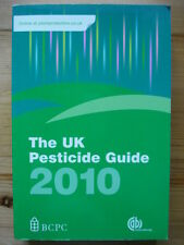NEW THE UK PESTICIDE GUIDE 2010 – BCPC – 23rd edition Cost £43.95