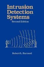 Intrusion Detection Systems by Robert L. Barnard (1988, Hardcover, Revised)