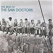 The Saw Doctors - To Win Just Once (The Best of the Saw Doctors, 2009)